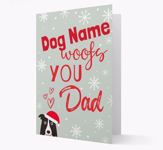 'I Woof You Dad' Card with your Border Collie Christmas Icon