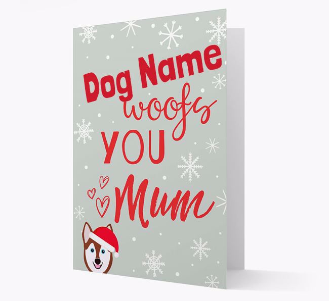 'I Woof You Mum' Card with your Alaskan Klee Kai Christmas Icon