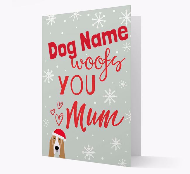 'I Woof You Mum' Card with your Basset Hound Christmas Icon