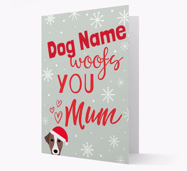 'I Woof You Mum' Card with your Borador Christmas Icon