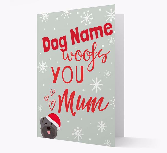 'I Woof You Mum' Card with your Bouvier Des Flandres Christmas Icon
