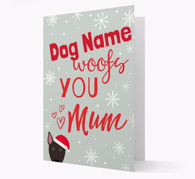 'I Woof You Mum' Card with your Bull Terrier Christmas Icon
