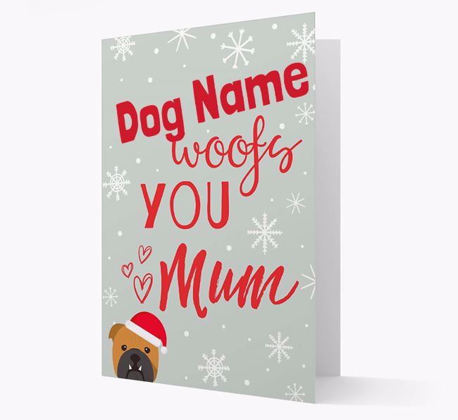 'I Woof You Mum' Card with your English Bulldog Christmas Icon