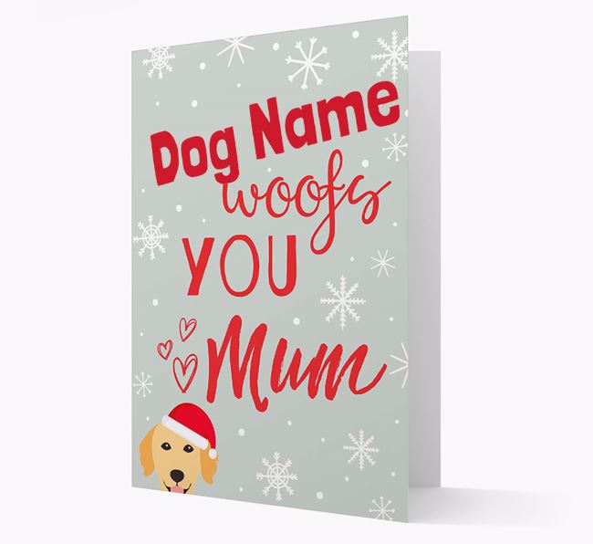 'I Woof You Mum' Card with your Golden Retriever Christmas Icon