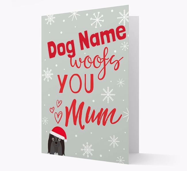 'I Woof You Mum' Card with your Shih Tzu Christmas Icon
