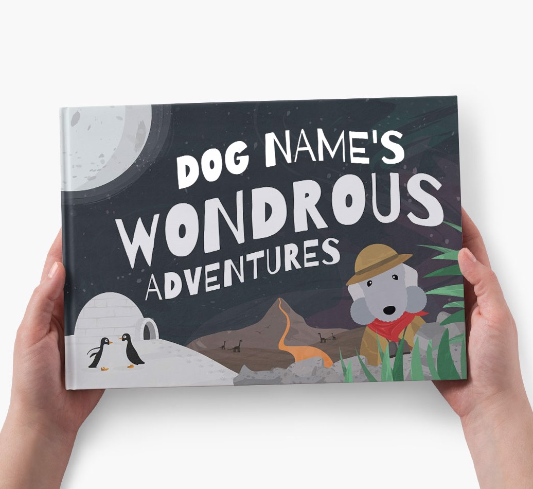 Personalised Dog Story Book: Dog Name's Wondrous Adventures - holding in hands