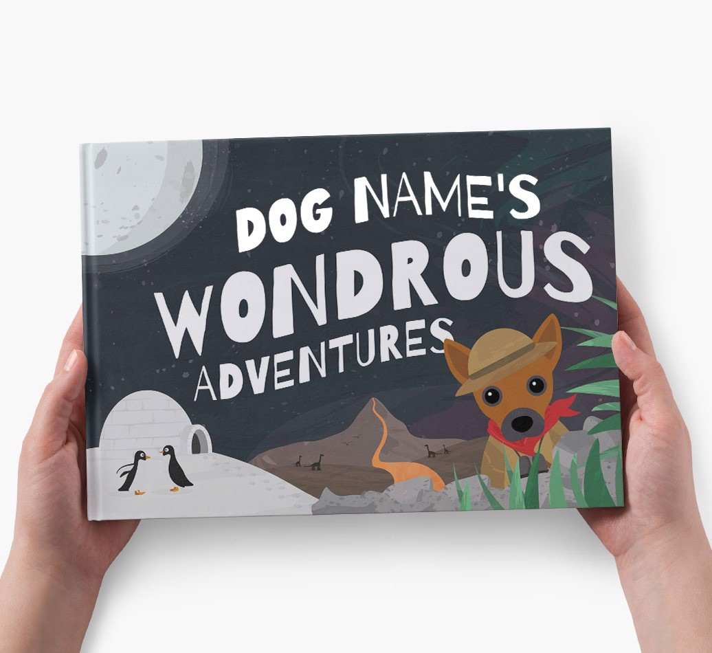 Personalized Dog Story Book: Dog Name's Wondrous Adventures - holding in hands