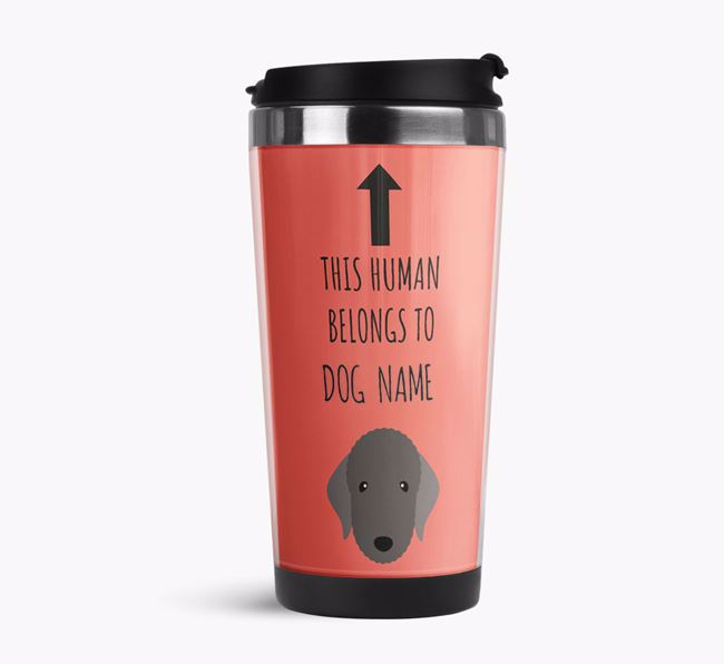 'This Human Belongs to' Travel Flask with Bedlington Terrier Icon