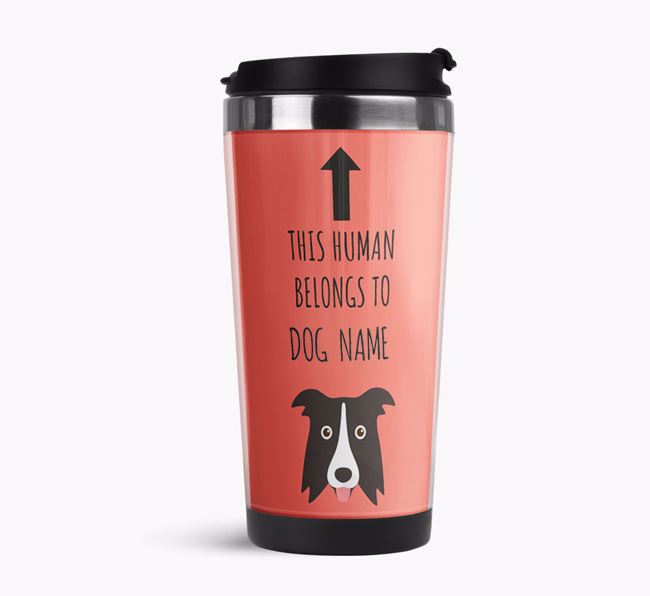'This Human Belongs to' Travel Flask with Border Collie Icon
