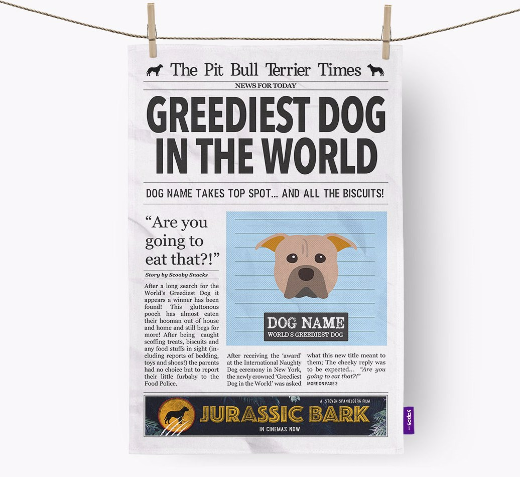 Personalised The American Pit Bull Terrier Times 'Greediest Dog In The World' Newspaper Tea Towel