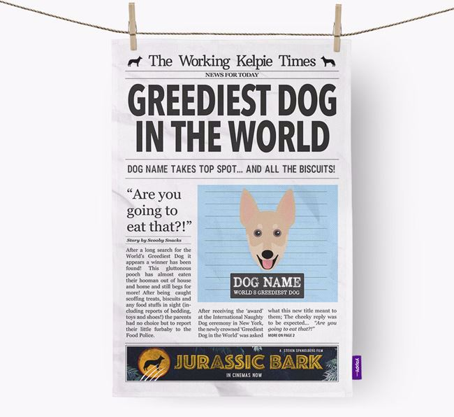 The Working Kelpie Times 'Greediest Dog In The World' Personalised Dish Towel