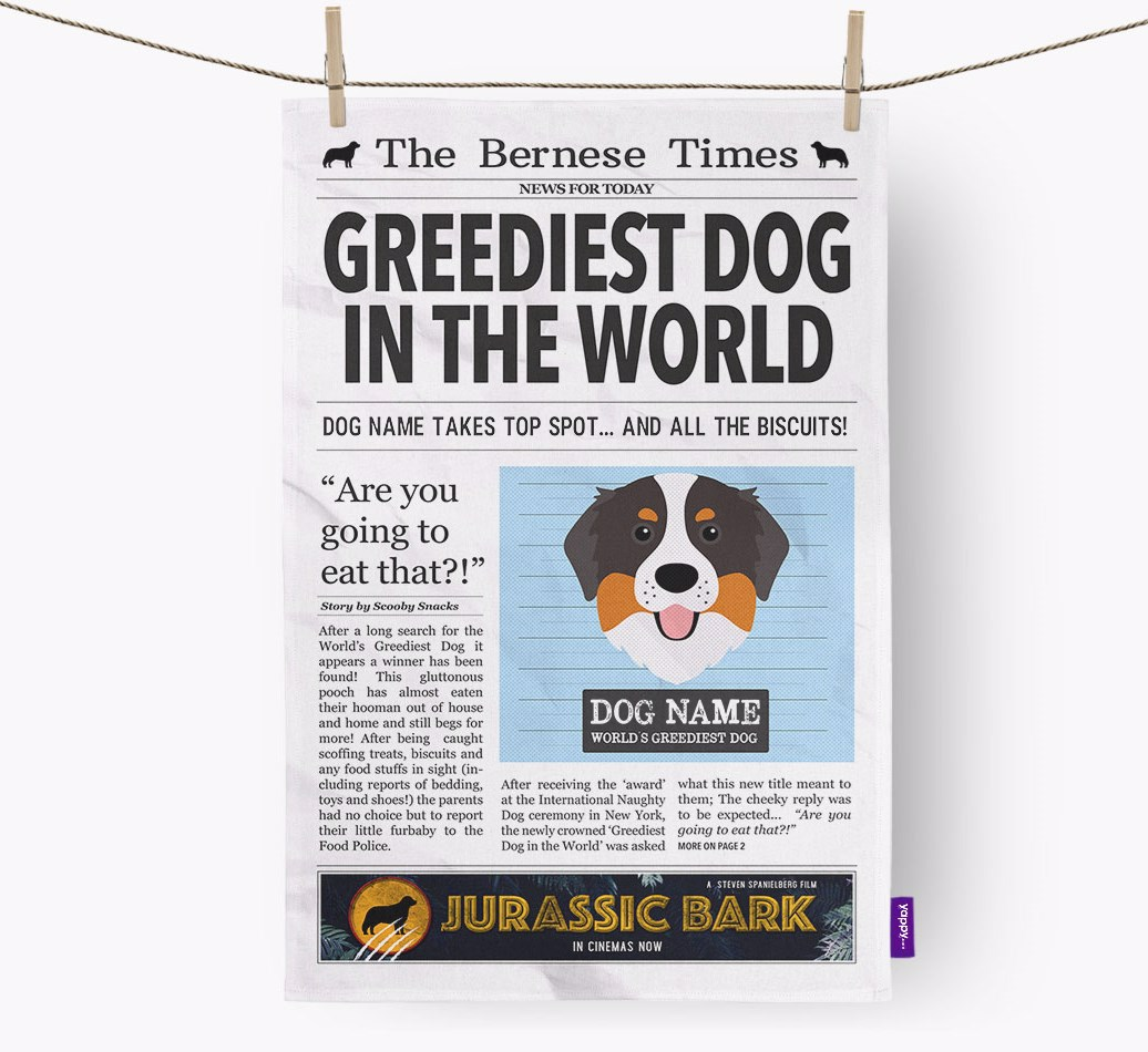 Personalised The Bernese Mountain Dog Times 'Greediest Dog In The World' Newspaper Tea Towel