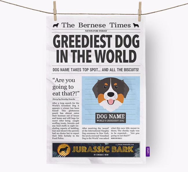 The Bernese Times 'Greediest Dog In The World' Personalised Dish Towel