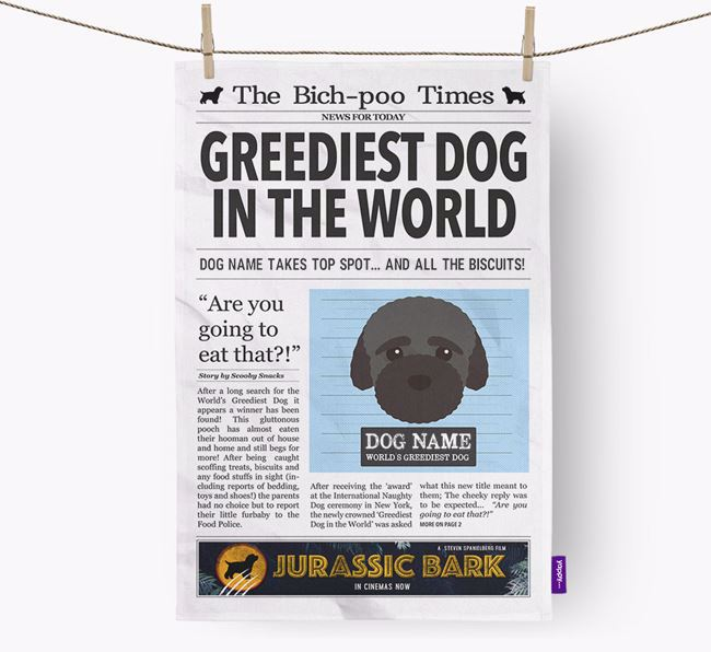 The Bich-poo Times 'Greediest Dog In The World' Personalised Dish Towel