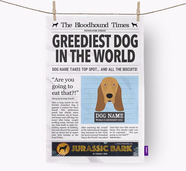 The Bloodhound Times 'Greediest Dog In The World' Personalised Dish Towel