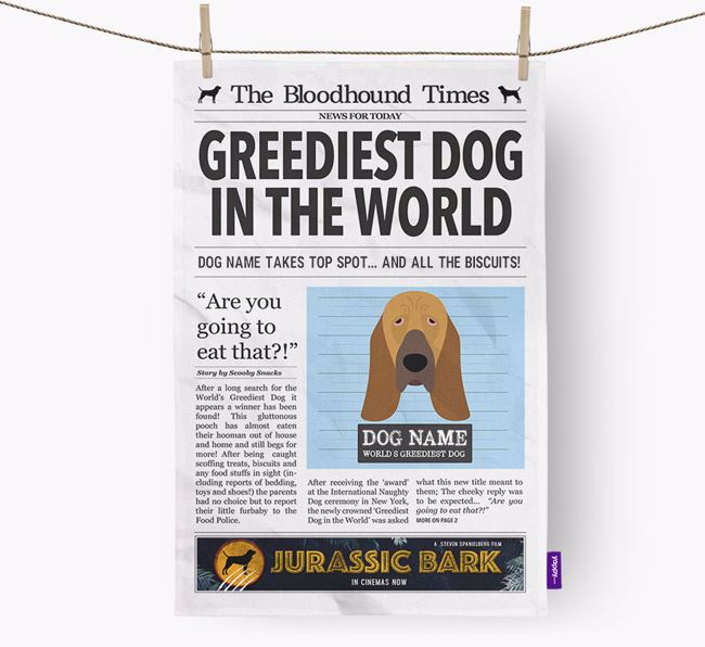 The Bloodhound Times 'Greediest Dog In The World' Personalised Tea Towel