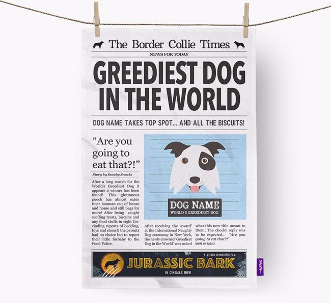 The Border Collie Times 'Greediest Dog In The World' Personalised Dish Towel