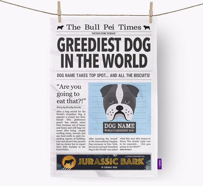 The Bull Pei Times 'Greediest Dog In The World' Personalised Dish Towel