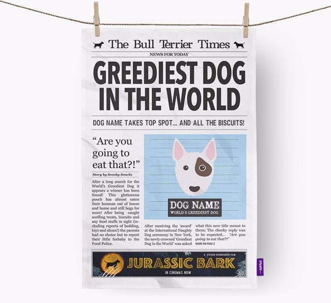 The Bull Terrier Times 'Greediest Dog In The World' Personalised Dish Towel