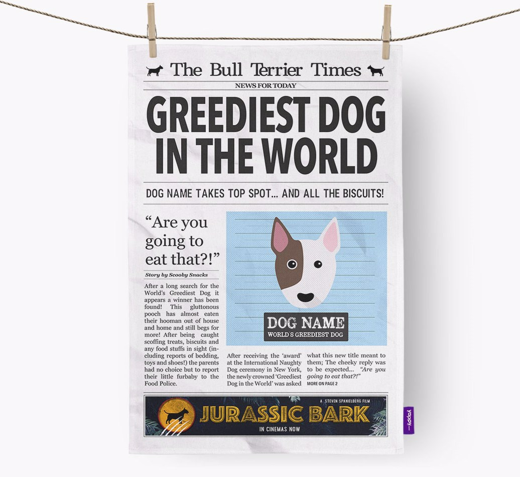 Personalised The Bull Terrier Times 'Greediest Dog In The World' Newspaper Tea Towel