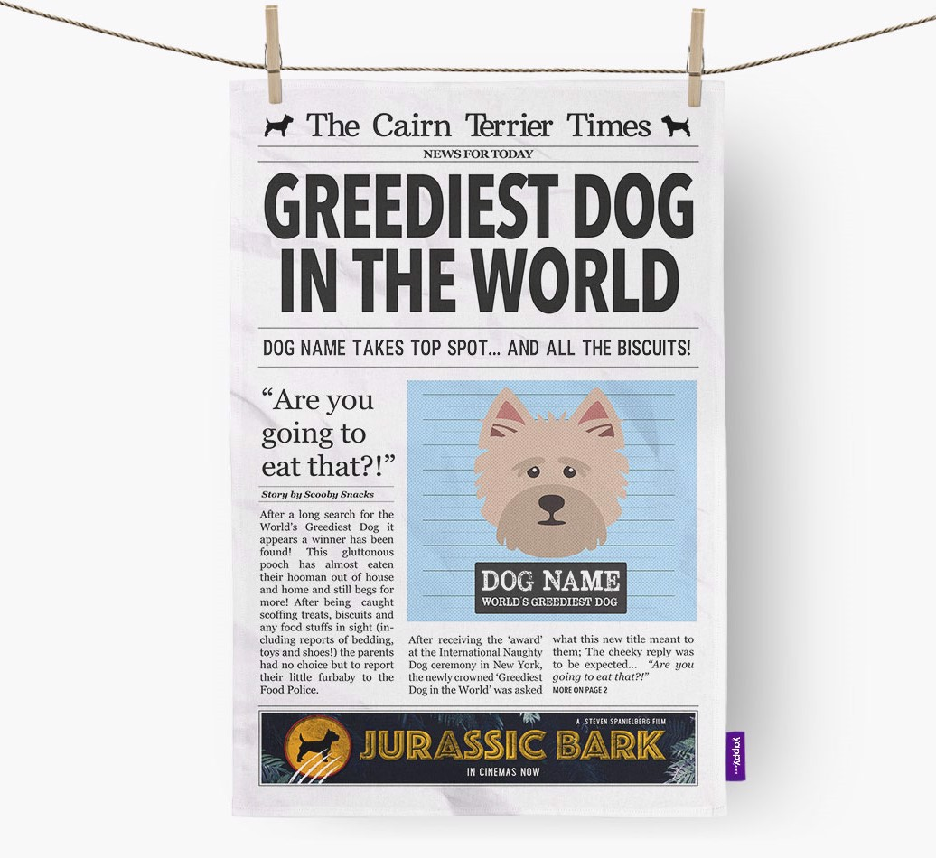Personalised The Cairn Terrier Times 'Greediest Dog In The World' Newspaper Tea Towel