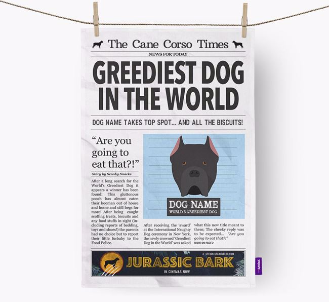 The Cane Corso Times 'Greediest Dog In The World' Personalised Dish Towel