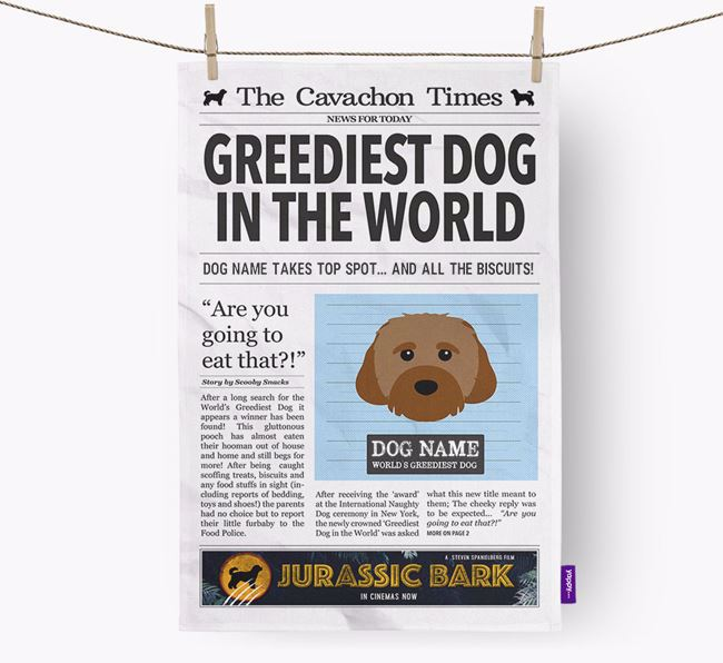The Cavachon Times 'Greediest Dog In The World' Personalised Dish Towel