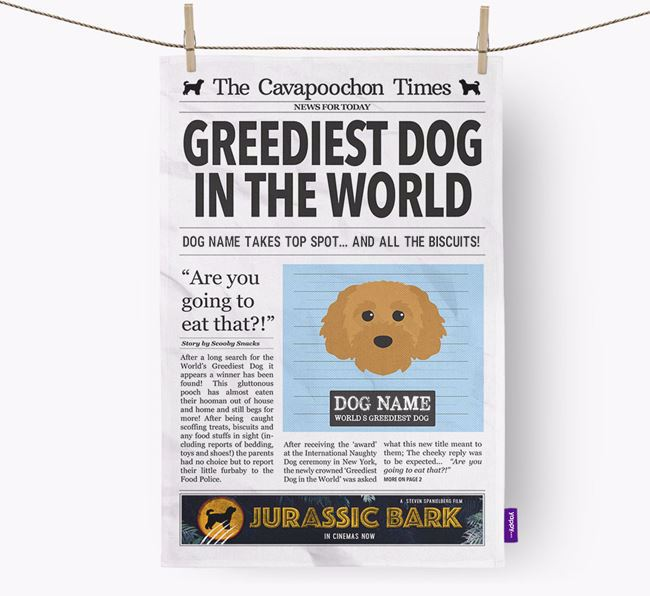 The Cavapoochon Times 'Greediest Dog In The World' Personalised Tea Towel
