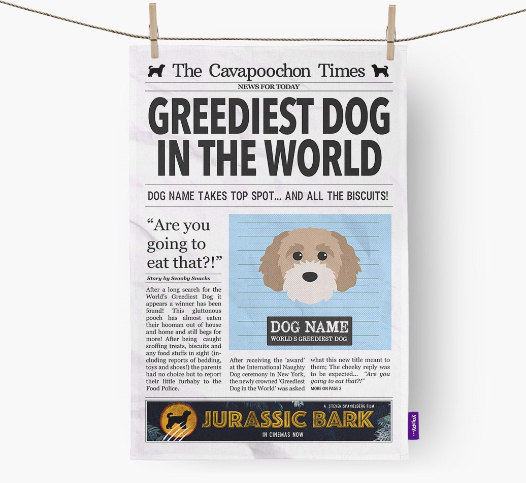 Personalised The Cavapoochon Times 'Greediest Dog In The World' Newspaper Tea Towel