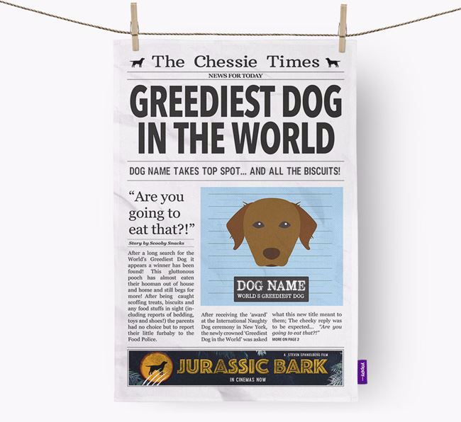 The Chessie Times 'Greediest Dog In The World' Personalised Dish Towel