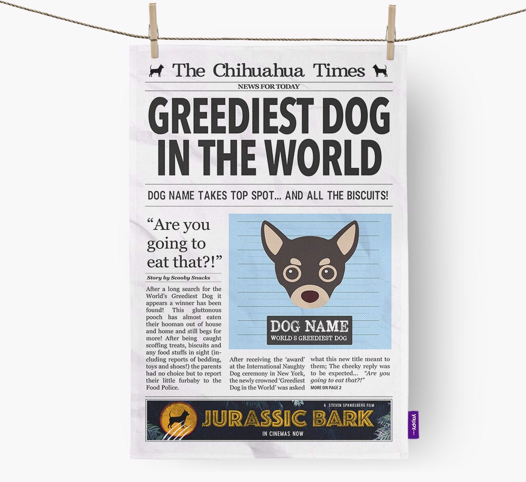 Personalised The Chihuahua Times 'Greediest Dog In The World' Newspaper Tea Towel
