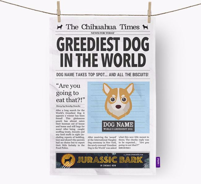 The Chihuahua Times 'Greediest Dog In The World' Personalised Dish Towel