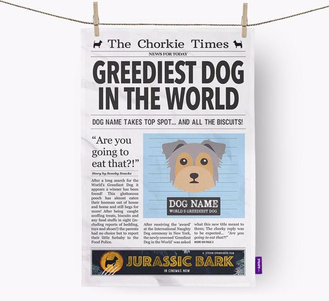 The Chorkie Times 'Greediest Dog In The World' Personalised Tea Towel