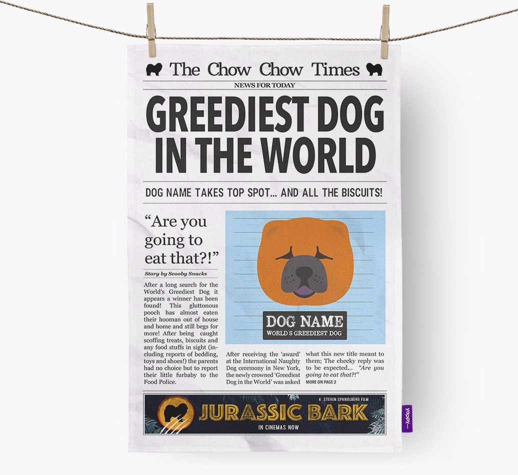 Personalised The Chow Chow Times 'Greediest Dog In The World' Newspaper Tea Towel