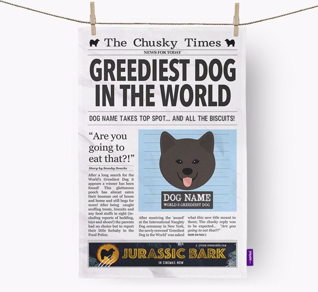 The Chusky Times 'Greediest Dog In The World' Personalised Dish Towel