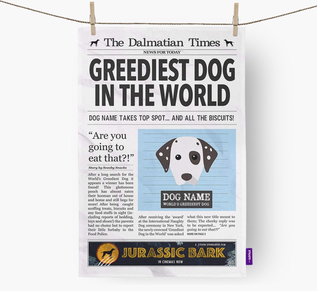 Personalised The Dalmatian Times 'Greediest Dog In The World' Newspaper Tea Towel