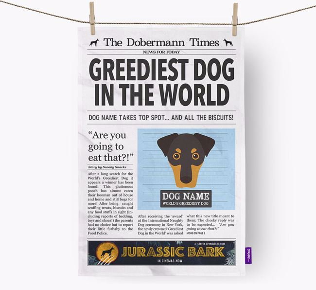 The Dobermann Times 'Greediest Dog In The World' Personalised Dish Towel
