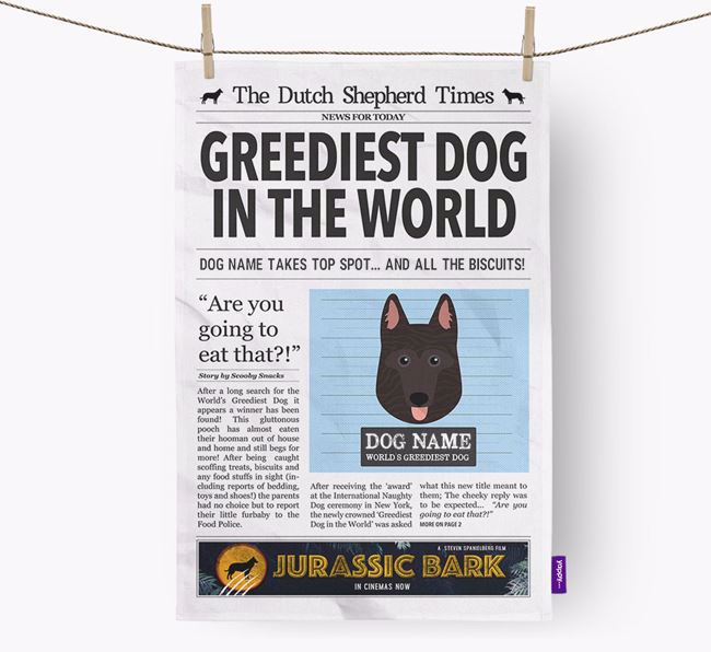The Dutch Shepherd Times 'Greediest Dog In The World' Personalised Dish Towel