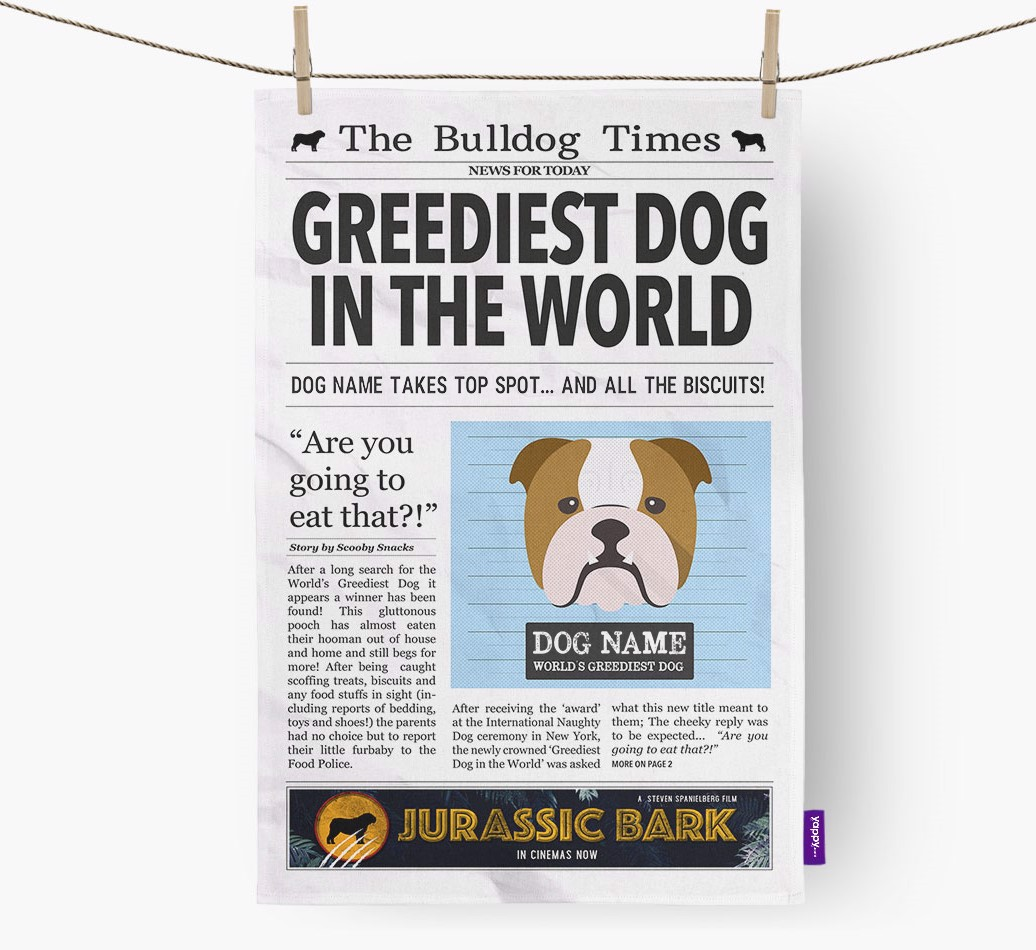 Personalised The English Bulldog Times 'Greediest Dog In The World' Newspaper Tea Towel