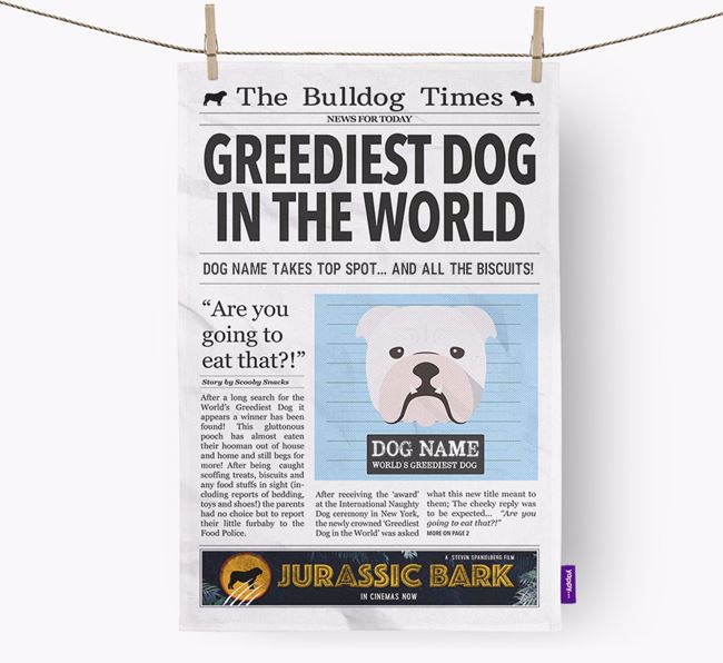 The Bulldog Times 'Greediest Dog In The World' Personalised Dish Towel