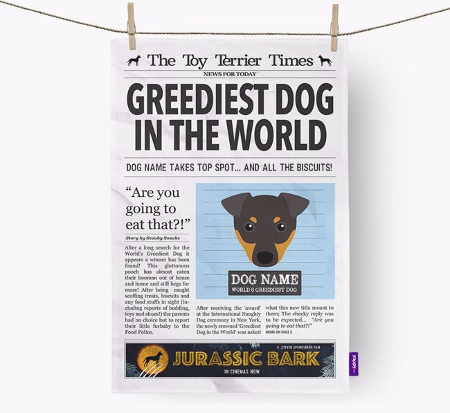The Toy Terrier Times 'Greediest Dog In The World' Personalised Dish Towel