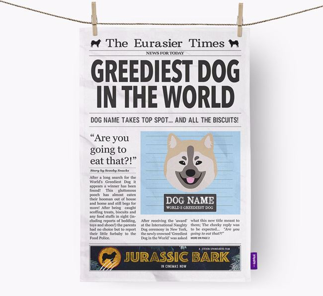 The Eurasier Times 'Greediest Dog In The World' Personalised Dish Towel