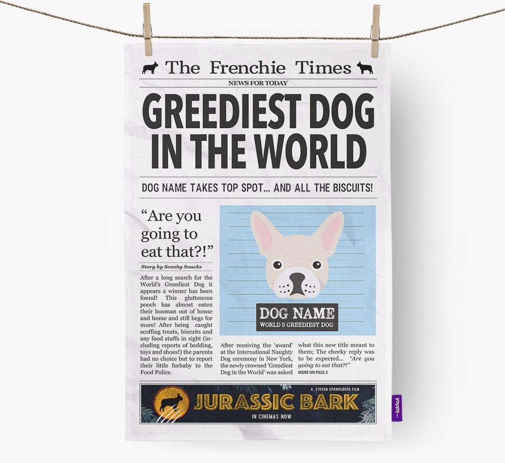 Personalised The French Bulldog Times 'Greediest Dog In The World' Newspaper Tea Towel