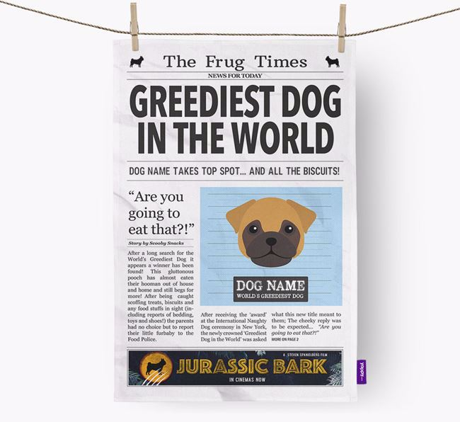 The Frug Times 'Greediest Dog In The World' Personalised Dish Towel