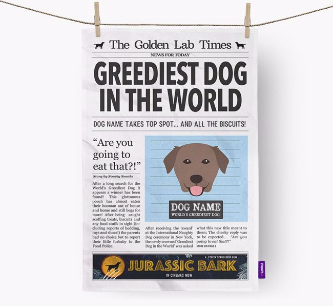 The Golden Lab Times 'Greediest Dog In The World' Personalised Tea Towel