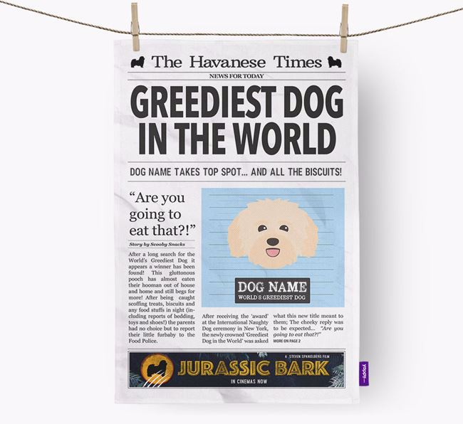 The Havanese Times 'Greediest Dog In The World' Personalised Dish Towel