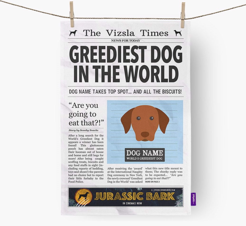 Personalised The Hungarian Vizsla Times 'Greediest Dog In The World' Newspaper Tea Towel