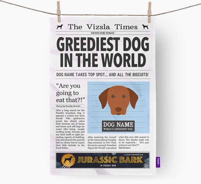 The Vizsla Times 'Greediest Dog In The World' Personalised Dish Towel