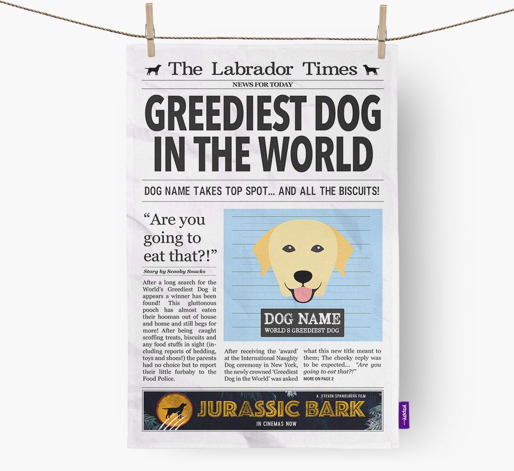 Personalised The Labrador Retriever Times 'Greediest Dog In The World' Newspaper Tea Towel
