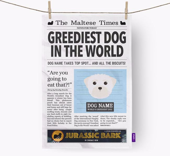 The Maltese Times 'Greediest Dog In The World' Personalised Dish Towel